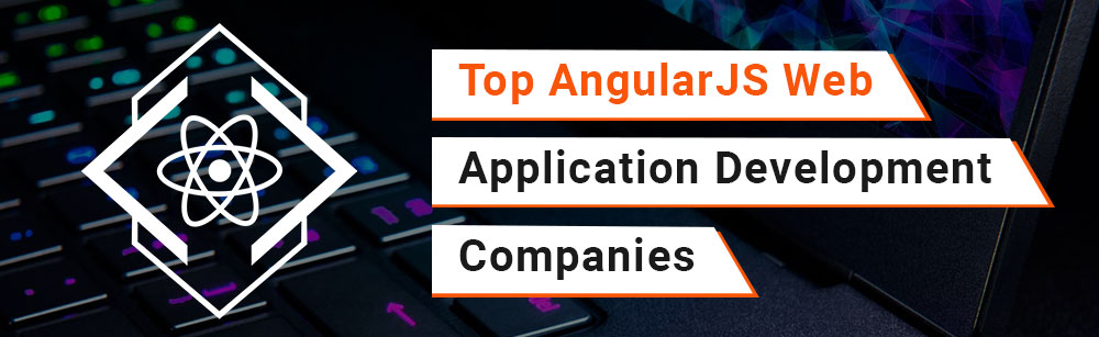 Top Angularjs development companies in the world
