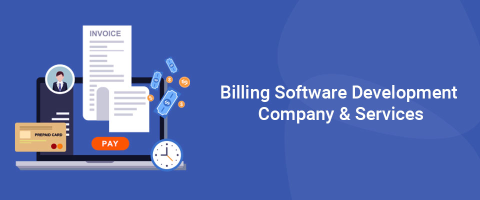 Billing Software Development Company & Services