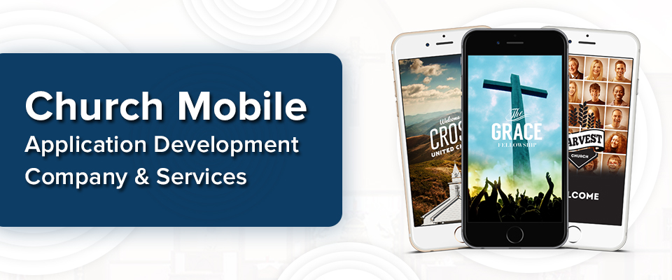 Church mobile application development services