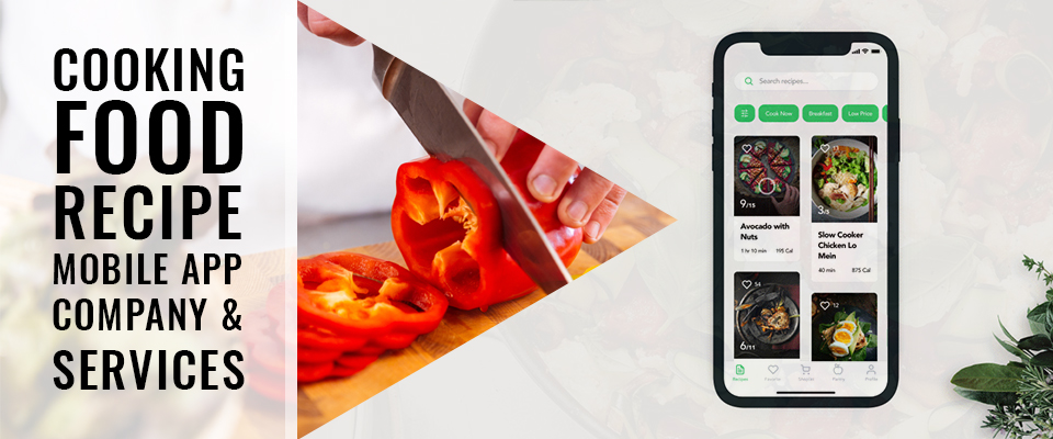 Cooking Food Recipe Mobile App Company & Services