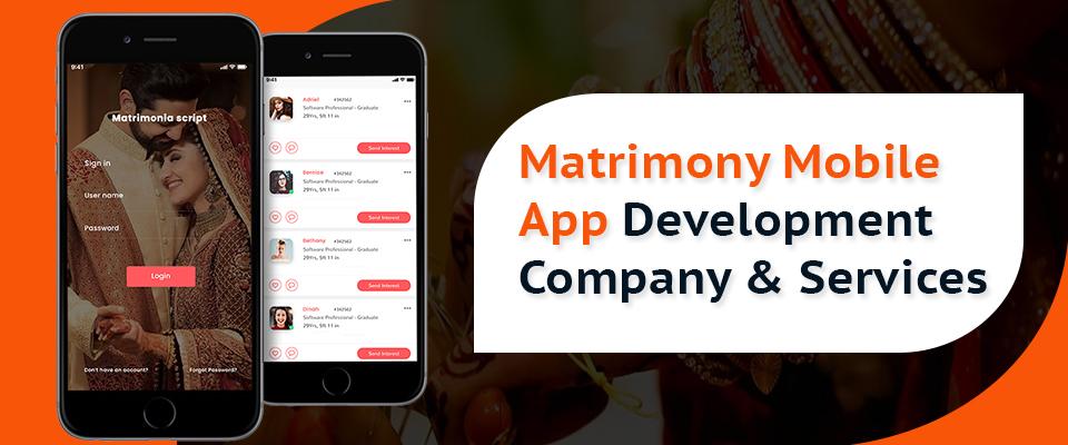 Matrimony Mobile App Development Services