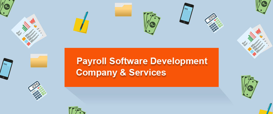 Payroll software development company & services
