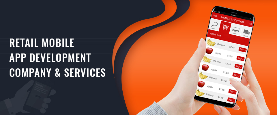 Retail Mobile App Development Company & Services
