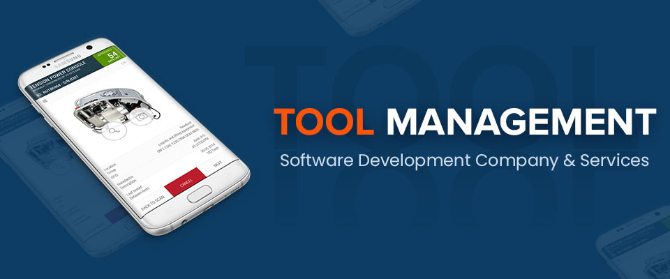 Tool Management Software Development Company & Services