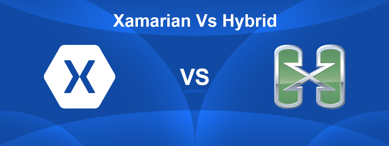 Xamarian VS Hybrid