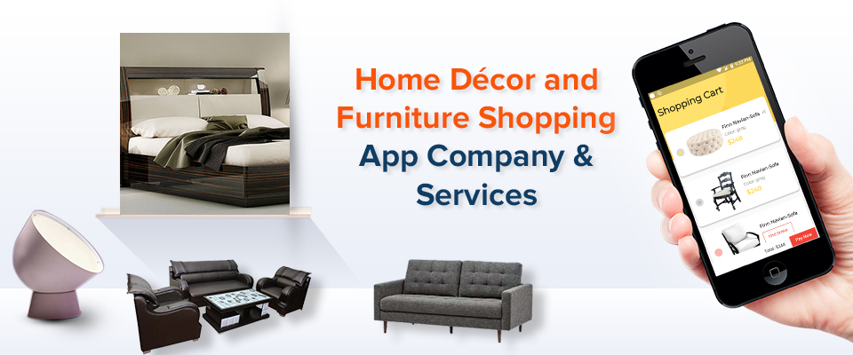 Home Decor and Furniture Shopping App Company and Services