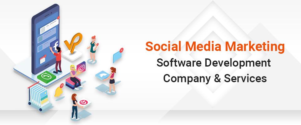 Social Media Marketing Software Development Company & Services
