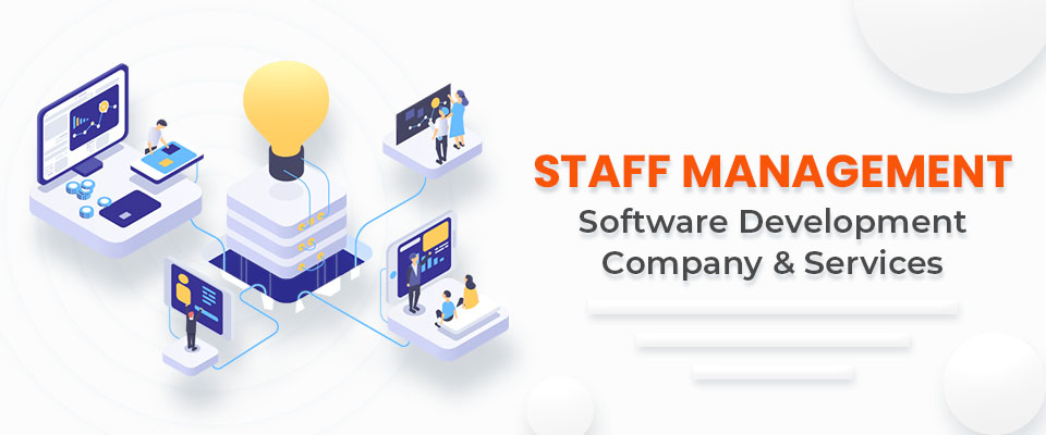 Staff Management Software Development Company & Services