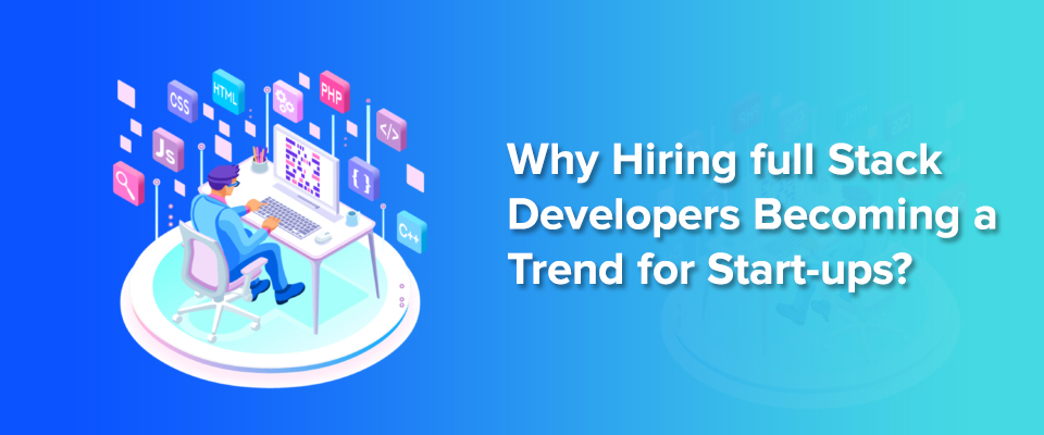 hire full stack developers