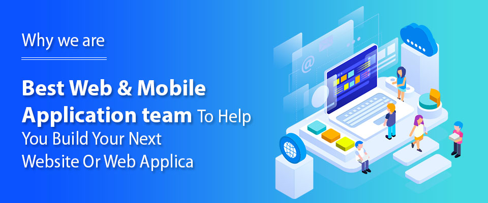 Best Web & Mobile Application team