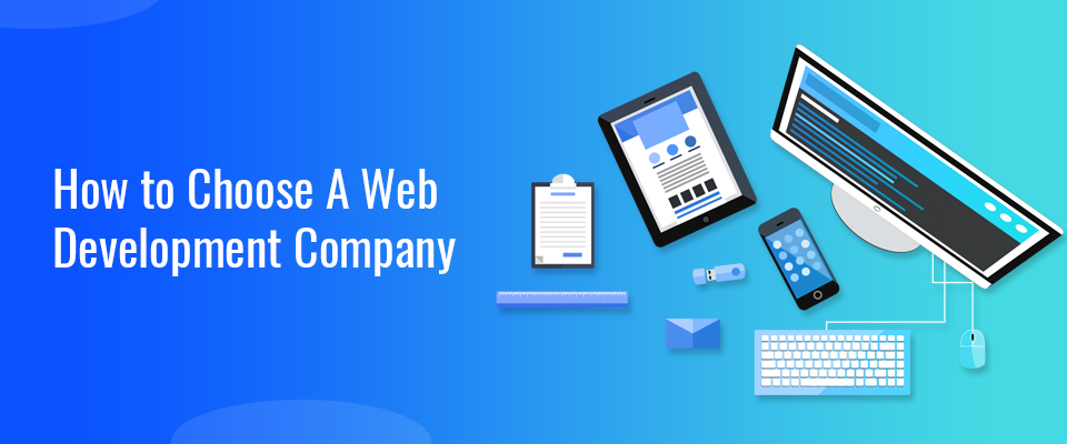 Simple Tips to Choose the Right Web Development Company