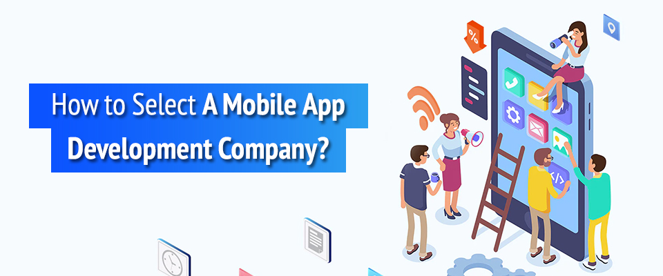 Choose the Best Mobile Application Development Company