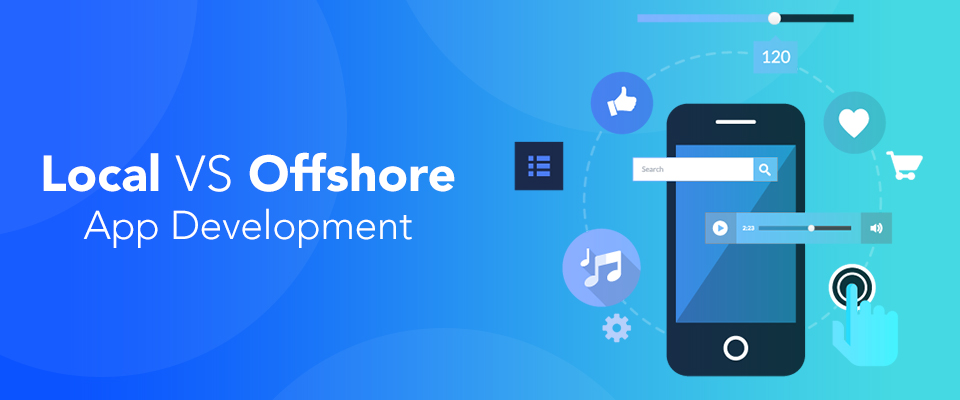 Local or Offshore App Development