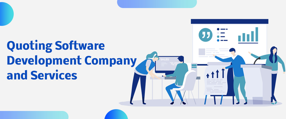 Quoting Software Development Company and Services