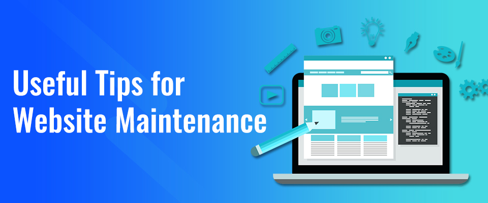 Best Website Maintenance Tips for Businesses