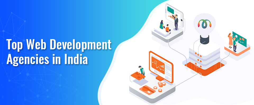Top Web Development Agencies in India