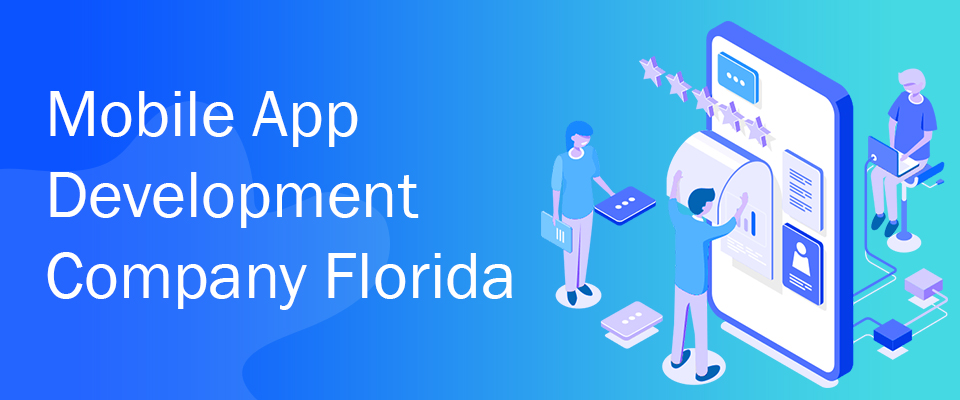 Mobile App Development Company Florida