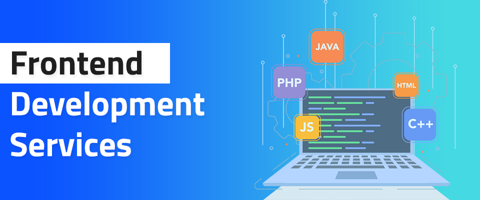 Front End Development Services