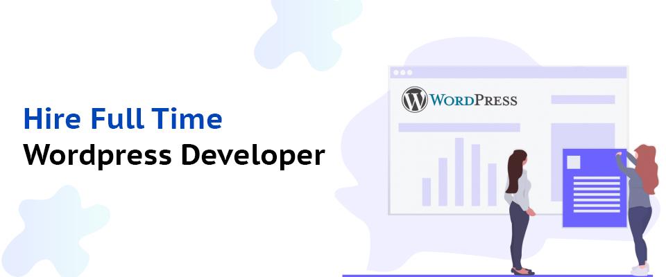 Hire Full Time WordPress Developer