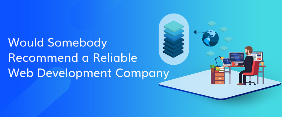 Reliable Web Development Company