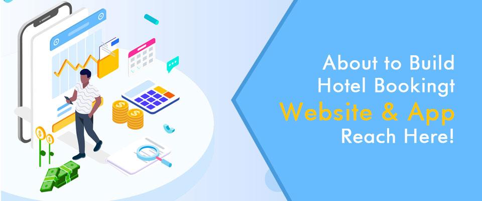 Hotel Booking Website & App Development Company