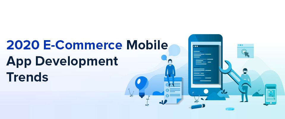 eCommerce App Development Trends