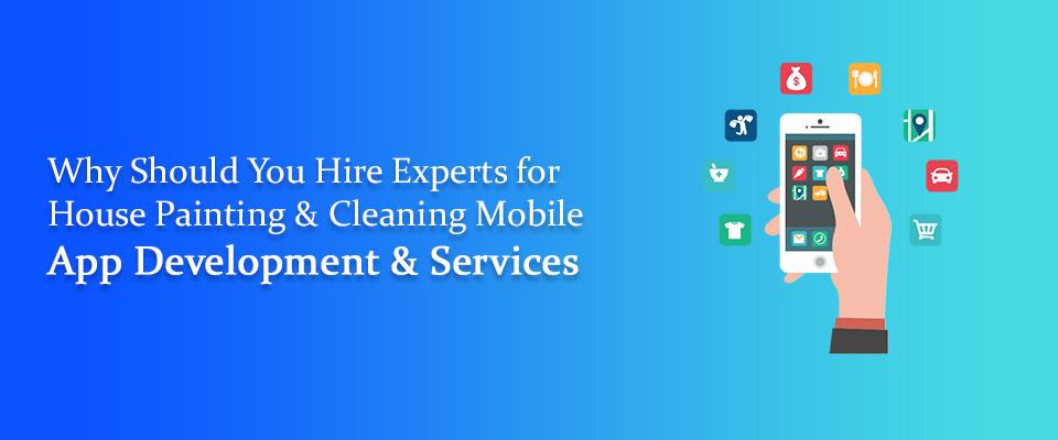 House Painting & Cleaning App Development