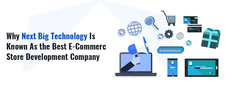 Best ecommerce Store Development Company