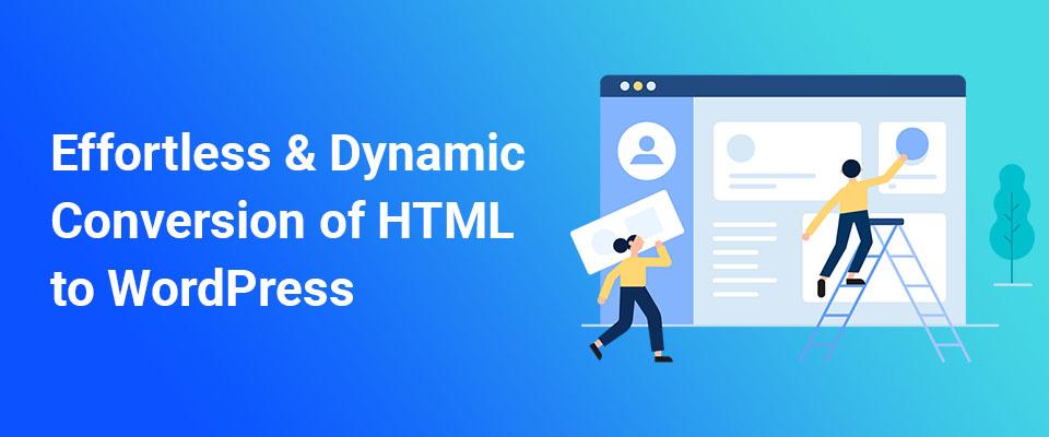 HTML to WordPress Conversion Company