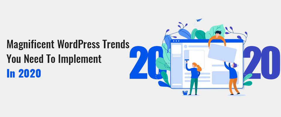 Top WordPress Trends