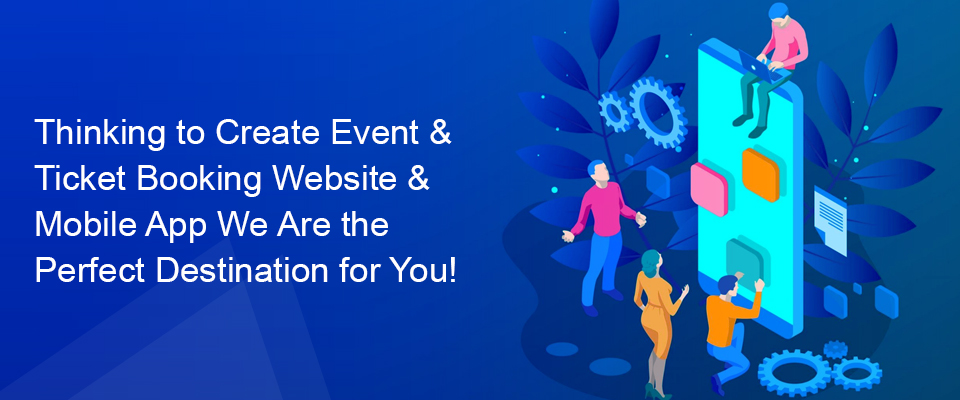 Event & Ticket Booking Website & App Developers