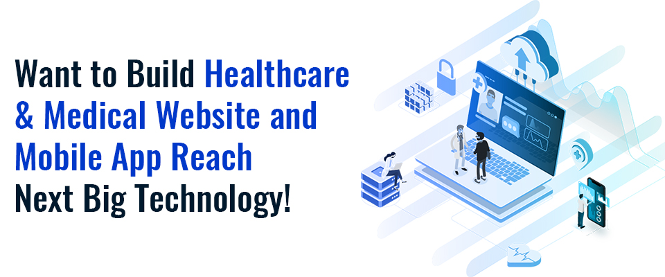 Medical Website & App Development Company