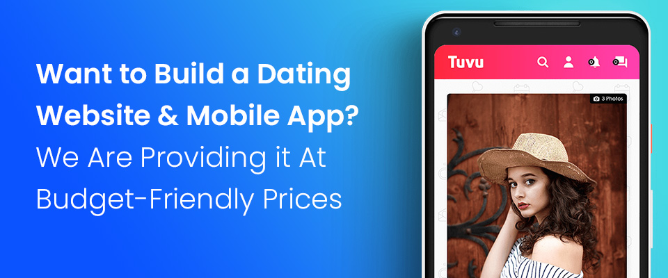 Dating Website & App Development Company