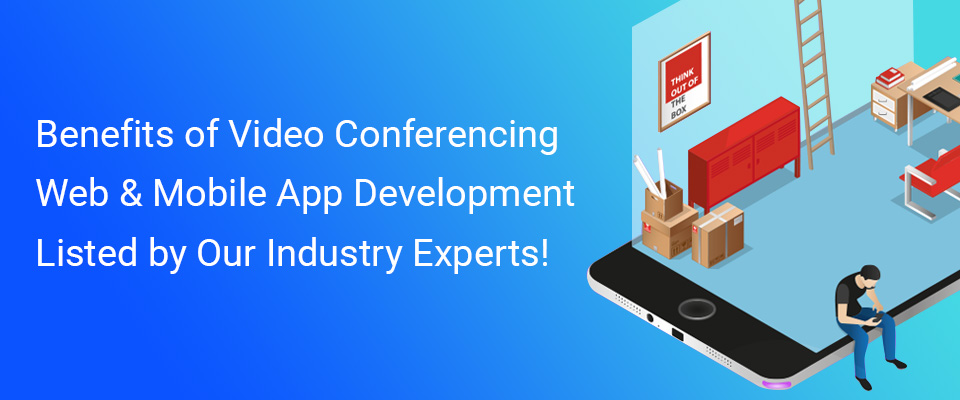 Video Conferencing Web & App Development Company