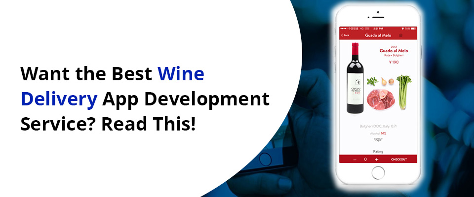 Wine Delivery App Development Company
