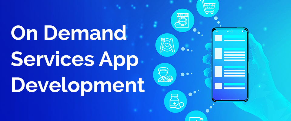 On Demand Services App Development Company