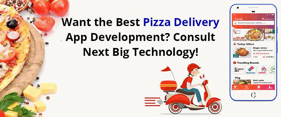 Pizza Delivery App Development Company