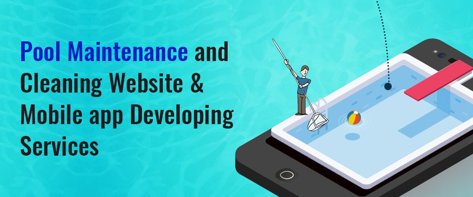 Pool Maintenance & Cleaning Website Or Mobile App