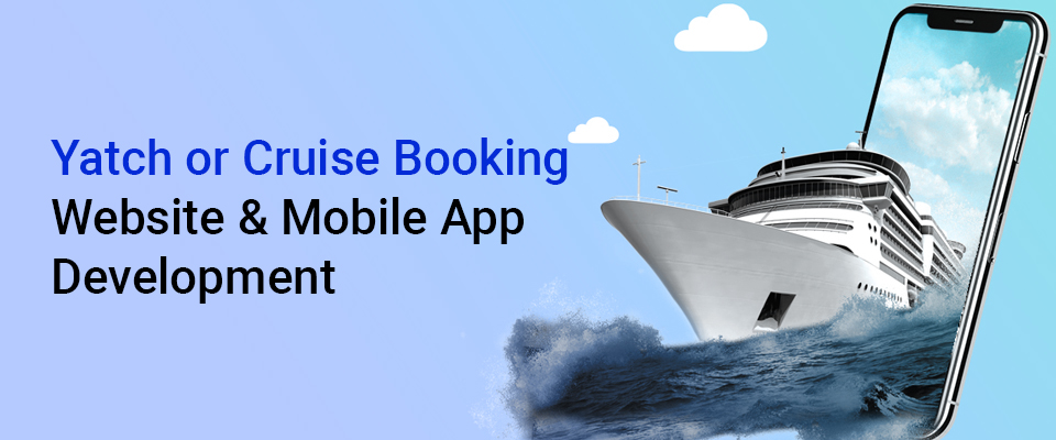 Cruise Booking Website & App Development Company