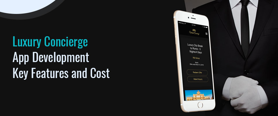 Luxury Concierge App Development Company