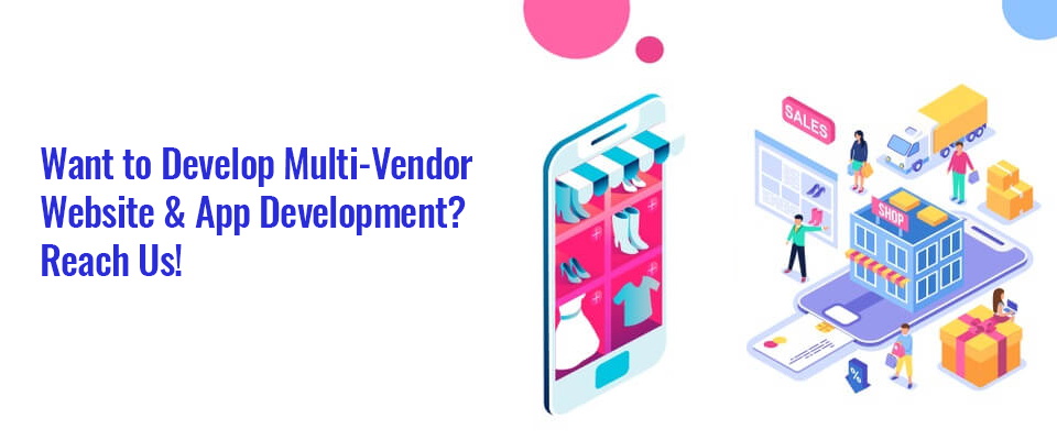 Multi-Vendor Website & App Development