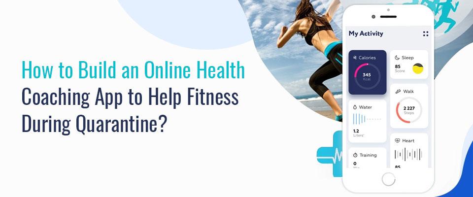 Online Health Coaching App Development