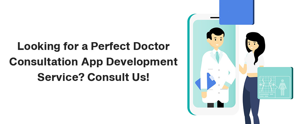 Online Doctor Consultation App Development Company