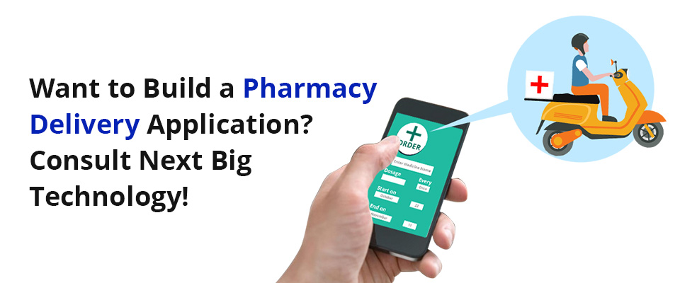 Pharmacy Delivery App Development Company