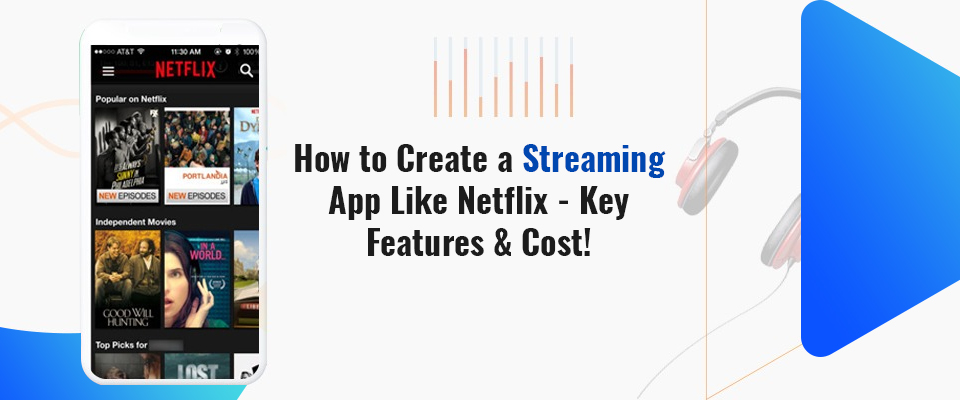 Video Streaming App Development Company