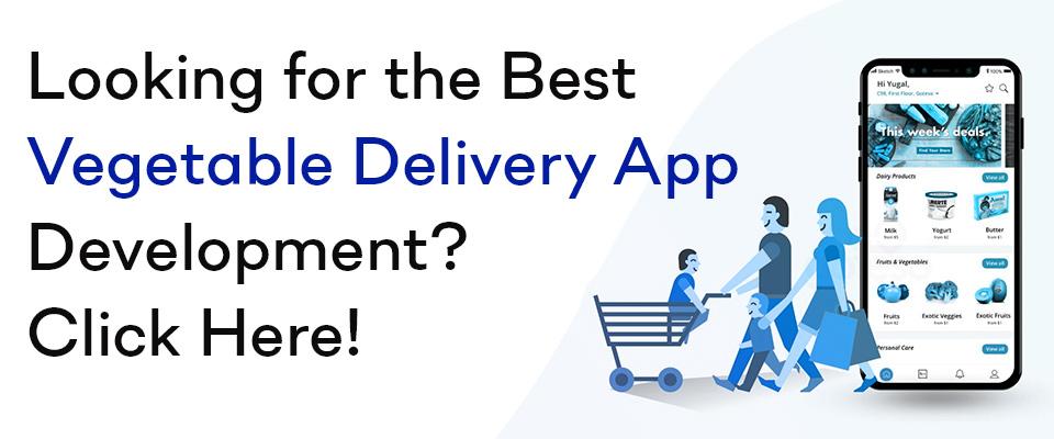 Vegetable Delivery App Development Company