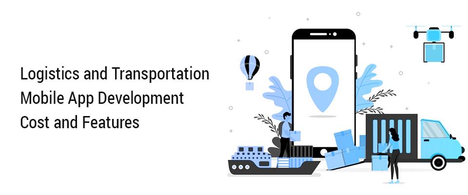 Logistics & Transportation App Development