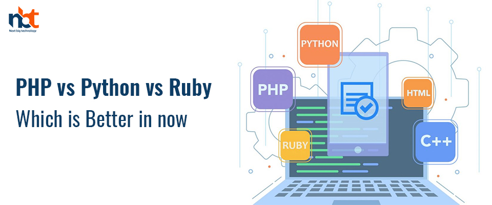 PHP vs Python vs Ruby: Which is Better in now