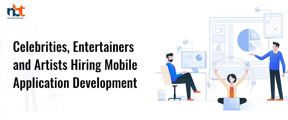 Celebrities, Entertainers and Artists Hiring Mobile Application Development