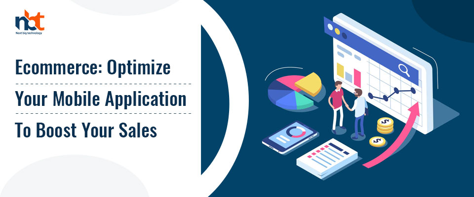 Ecommerce: Optimize Your Mobile Application To Boost Your Sales